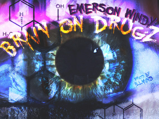 Emerson Windy – Brain On Drugz Single Cover